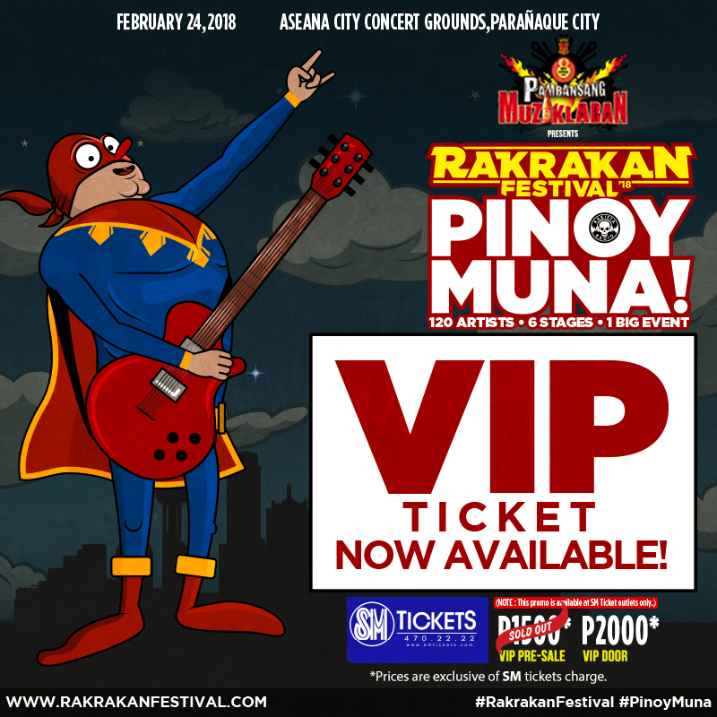 RAKRAKAN FESTIVAL 2018: PINOY MUNA! VIP DOOR TICKETS AVAILABLE NOW!